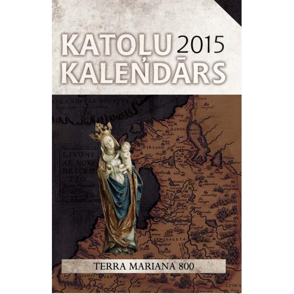 """Gadagrāmata """"Katoļu Kalendārs 2015. gadam"""""""