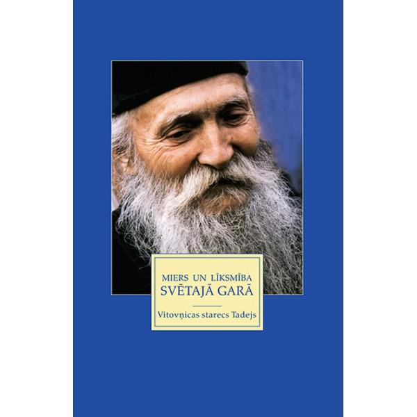 Miers un līksmība Svētajā Garā grāmata