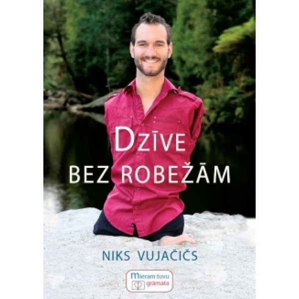 Dzīve bez robežām Niks Vujačičs