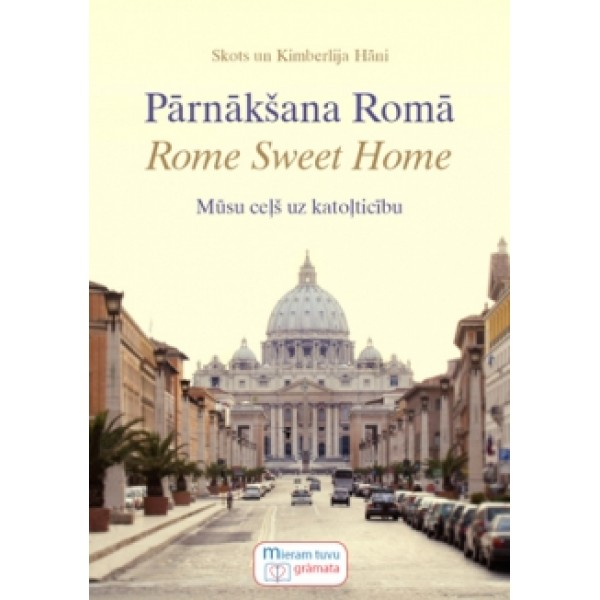 Pārnākšana Romā. Rome Sweet Home grāmata