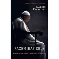 Pazemības ceļš Pāvests Fra...