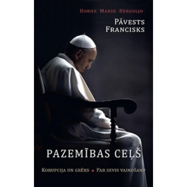 Pazemības ceļš Pāvests Francisks grāmata