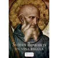 Svētais Benedikts un viņa re...