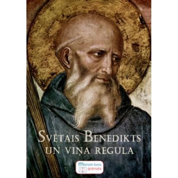 Svētais Benedikts un viņa regula grāmata