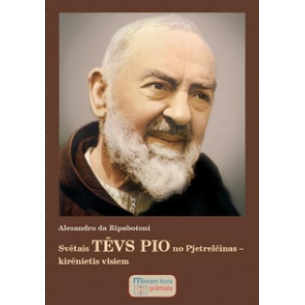 Svētais tēvs Pio no Pjetrelčīnas. Kirēnietis visiem grāmata