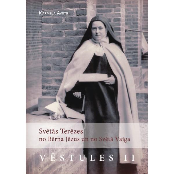 Svētās Terēzes no Bērna Jēzus un no Svētā Vaiga Vēstules II
